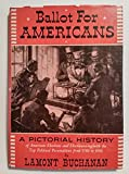 img - for Ballot For Americans book / textbook / text book
