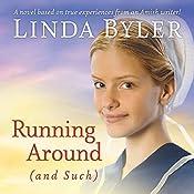 Running Around (and Such) | Linda Byler