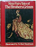 Sixty Fairy Tales of The Brothers Grimm