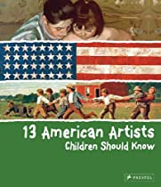 Free 13 American Artists Children Should Know Ebook & PDF Download
