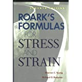 Roark's Formulas for Stress and Strainby Warren C. Young