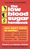 img - for The Low Blood Sugar Handbook: You Don't Have to Suffer book / textbook / text book
