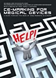 img - for CE-MARKING FOR MEDICAL DEVICES: A guide through the maze of requirements in Europe book / textbook / text book