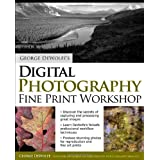 George DeWolfe's Digital Photography Fine Print Workshop ~ George DeWolfe