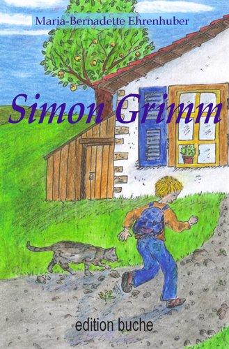 Buch: Simon Grimm von Maria-Bernadette Ehrenhuber