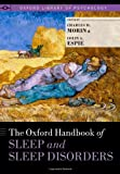 The Oxford Handbook of Sleep and Sleep Disorders (Oxford Library of Psychology)