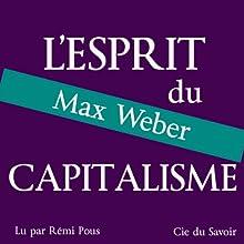 L'esprit du capitalisme | Livre audio Auteur(s) : Max Weber Narrateur(s) : Rémi Pous