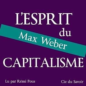 L'esprit du capitalisme | Livre audio