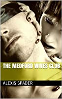 The Medford Wives Club (Origins)