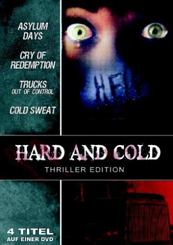 Hard And Cold Thriller Edition (Cold Sweat-Der eisige Atem des Todes/Asylum Days-Der Killer in dir/Trucks-Out Of Control/Cry Of Redemption)