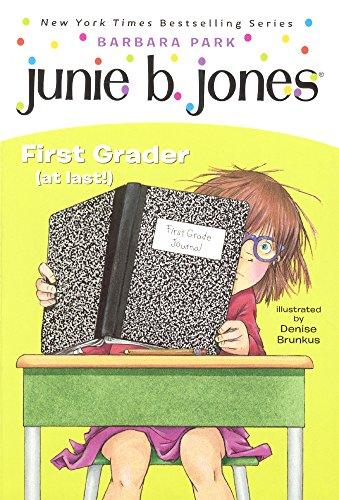 Junie B. Jones, First Grader (At Last!) (Turtleback School & Library Binding Edition)