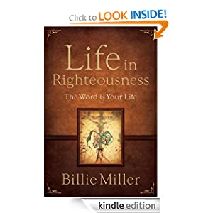 Life in Righteousness: The Word is Your Life