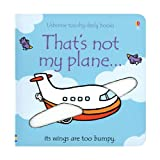 That's Not My Plane Touchy-Feely Board Book