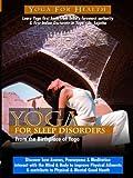 Yoga for Sleep Disorders and Insomnia