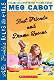 Best Friends And Drama Queens (Allie Finkles Rules For Girls #3)