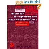 Informatik für Ingenieure und Naturwissenschaftler 2: PC- und Mikrocomputertechnik, Rechnernetze (German Edition...