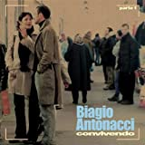 echange, troc Biagio Antonacci - Conviviendo Part 1