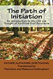 img - for The Path of Initiation: An Introduction to the Life and Thought of Karlfried Graf Durckheim book / textbook / text book