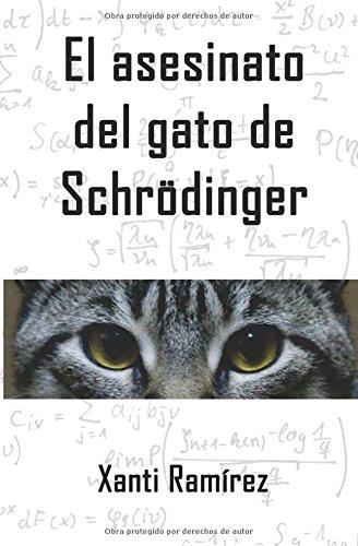El asesinato del gato de Schrödinger