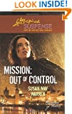 Mission: Out of Control (Love Inspired Suspense)