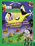 Kids Share Newtown: Adventures in Time Travel And Other Amazing Stories! (Volume 3)