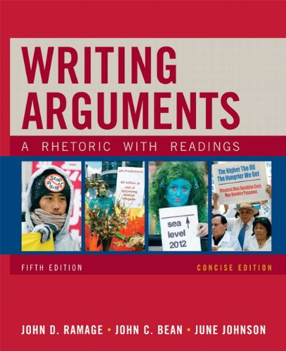 Writing Arguments, Concise Edition: A Rhetoric with...
