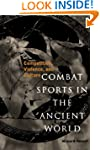 Combat Sports in the Ancient World: C...