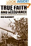 True Faith and Allegiance: An America...