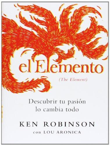 El elemento/ The Element (Spanish Edition)