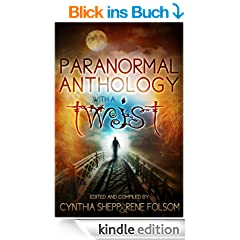 Paranormal Anthology with a TWIST (English Edition)