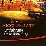echange, troc Mary Higgins Clark - Entführung am hellichten Tag (helllichten) (Livre en allemand)
