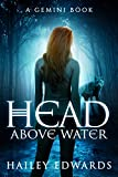 Head Above Water (Gemini: A Black Dog Series Book 2)