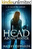 Head Above Water (Gemini: A Black Dog Series Book 2)