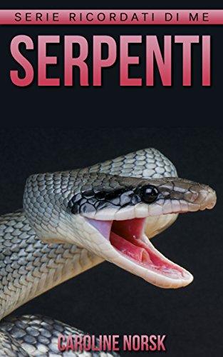 serpenti-libro-sui-serpenti-per-bambini-con-foto-stupende-storie-divertenti-serie-ricordati-di-me