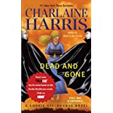 Dead and Gone: A Sookie Stackhouse Novelby Charlaine Harris