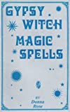 Gypsy Witch Magic Spells