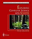 img - for Exploring Computer Science with Scheme (Undergraduate Texts in Computer Science) by Oliver Grillmeyer (1998-10-30) book / textbook / text book