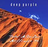 Deep Purple Total Abandon - Australia '99
