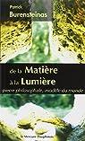 De la Matière à la Lumière - Pierre philosophale, modèle du monde par Burensteinas