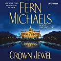 Crown Jewel (       UNABRIDGED) by Fern Michaels Narrated by Jack Garrett