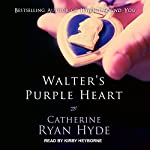 Walter's Purple Heart | Catherine Ryan Hyde