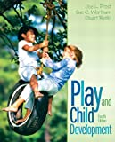 img - for Play and Child Development (4th Edition) book / textbook / text book