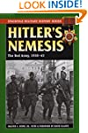 Hitler's Nemesis: The Red Army, 1930-...