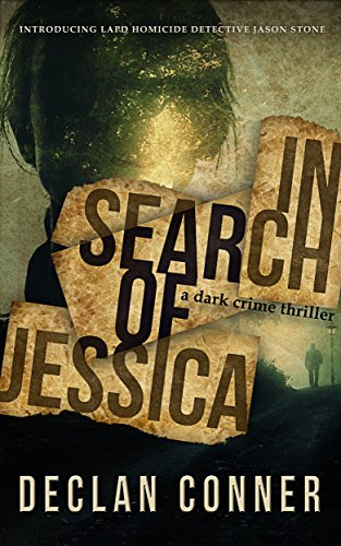 In Search of Jessica by Declan Conner ebook deal