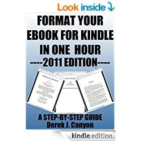 Format Your eBook for Kindle in One Hour - 2011 Edition