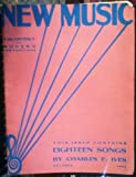 img - for NEW Music, a Quarterly of Modern Compositions: Contains Eighteen Songs By Charles Ives (October 1935) (Quarterly of Modern Compositions) book / textbook / text book