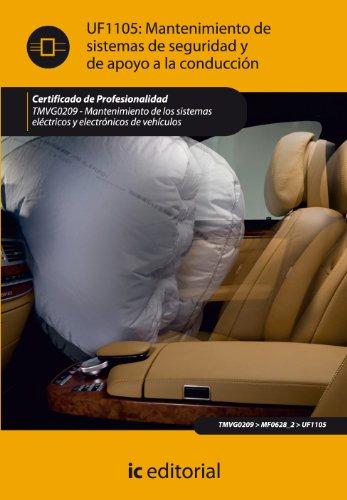 Mantenimiento de sistemas de seguridad y de apoyo a la conducción. tmvg0209 - mantenimiento de los sistemas eléctricos y electrónicos de vehículos
