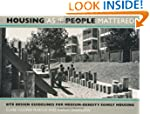 Housing As If People Mattered: Site D...