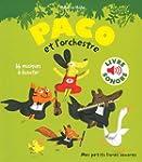 Paco et l'orchestre: 16 musiques � �c...