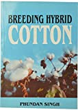 Breeding Hybrid Cotton